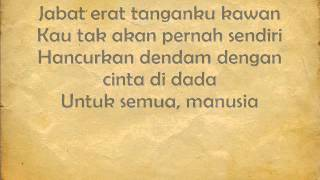SUPERMAN IS DEAD - KUAT KITA BERSINAR  (LYRICS)