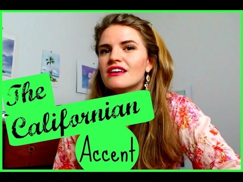 The Californian Accent | Fun with Accents