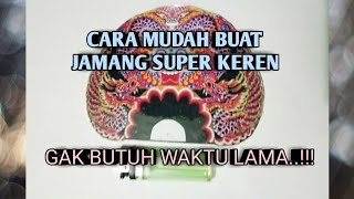 TIPS CARA MEMBUAT JAMANG MINIATUR SUPER KEREN...!!!