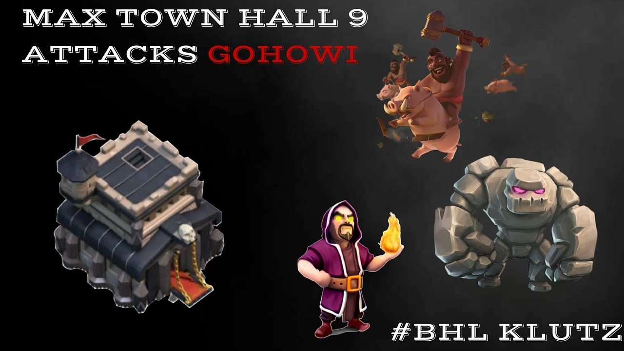 clash of clans town hall 9 attacks gohowi huge loot youtube