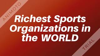 Top 10 Richest Sports Organizations In the WORLD *2018*