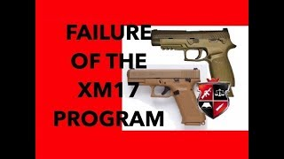 The Failure of the XM17 Modular Handgun Program