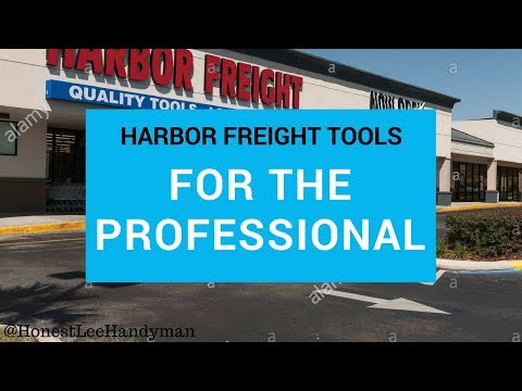 Harbor Freight Tools for the Professional Handyman