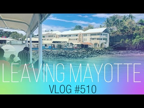 vlog #510 - Leaving Mayotte to La Reunion