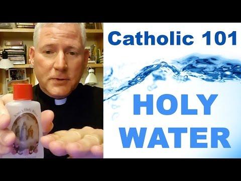 Catholic 101 - Holy Water