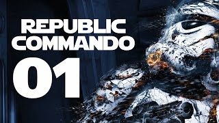 Republic Commando PC Gameplay - Part 1 (STAR WARS - Let