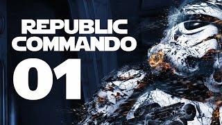 Republic Commando PC Gameplay - Part 1 (STAR WARS - Let's Play Republic Commando Walkthrough)