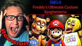 Freddy's Ultimate Custom Spaghetteria by SMG4 REACTION! | OH HERE WE GO AGAIN!! |