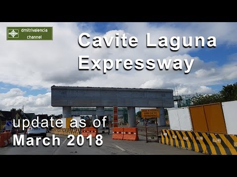 Cavite Laguna Expressway (CALAX) update as of March 2018