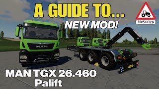 A Guide to… MAN TGX 26.460 HKL. Farming Simulator 19, PS4. Assistance! NEW MOD!