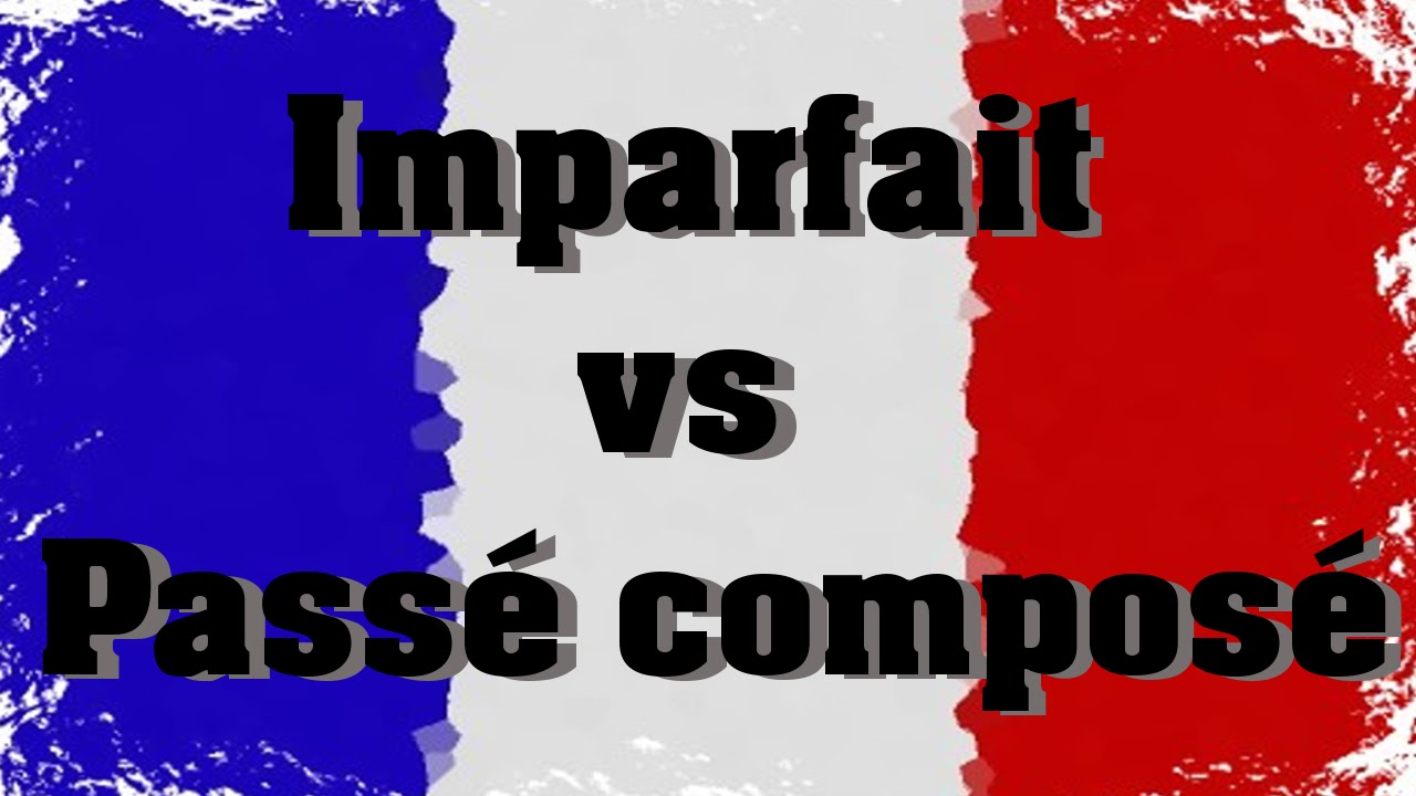 Unterschied Imparfait ↔ Passe Composé / Vergleich - YouTube
