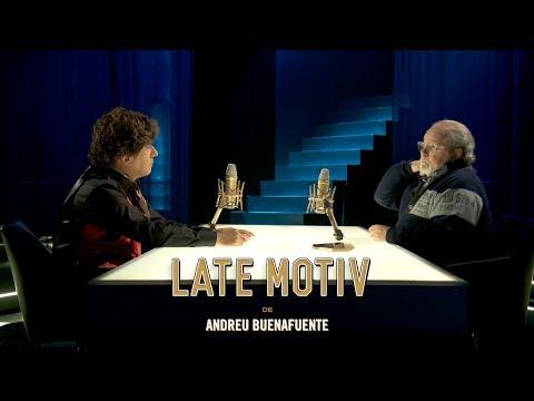 LATE MOTIV - Jesús Buenafuente Quintero y Arévalo | #LateMotiv313