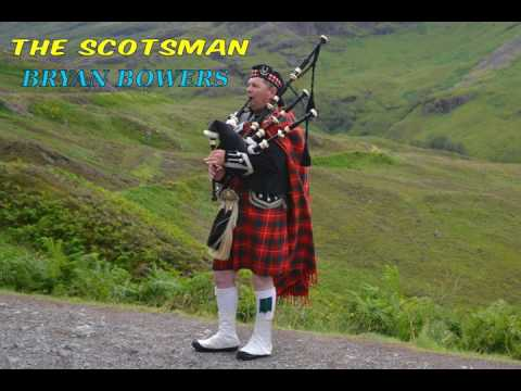 The Scotsman | Bryan Bowers | Lyrics