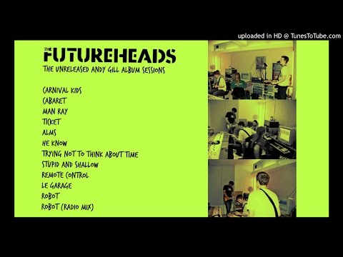 The Futureheads - Man Ray (Andy Gill Album Sessions)