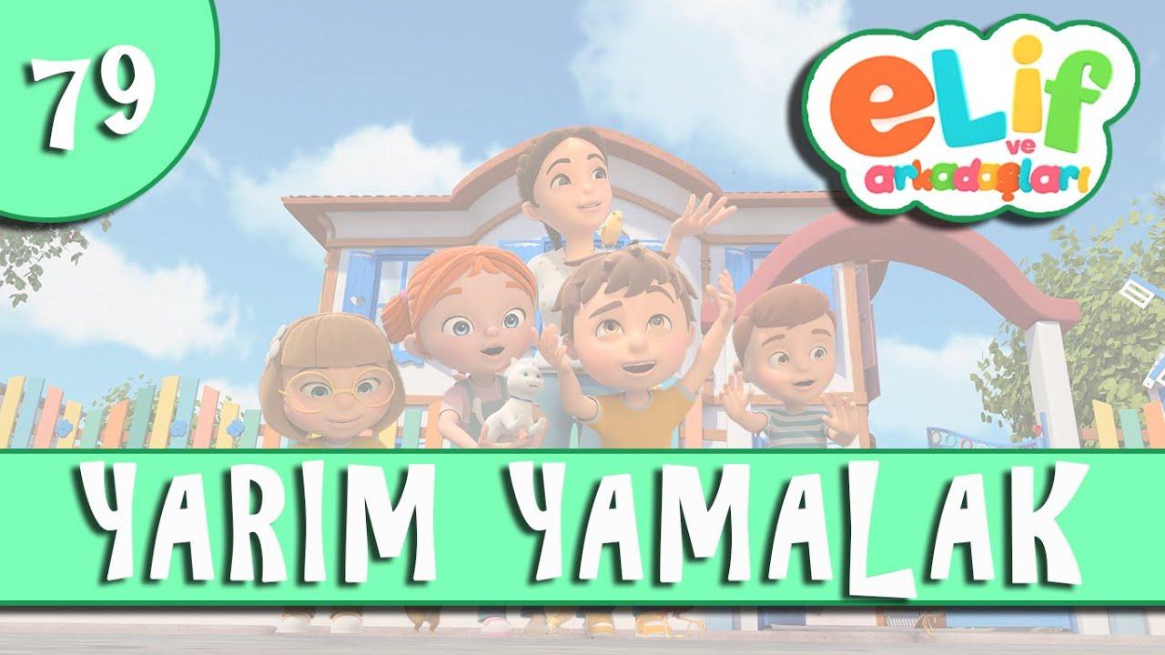Elif ve Arkadaşları - Bölüm 79 - Yarım Yamalak - TRT Çocuk Çizgi Film