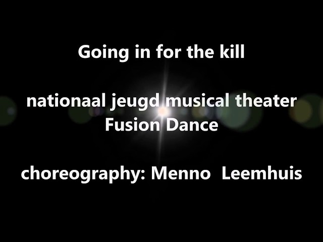 Going in for the kill - La Roux (skream remx)  - NJMT Fusion Dance - Choreography: Menno Leemhuis