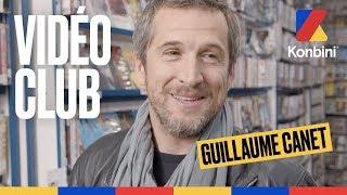 Guillaume Canet - Vidéo Club