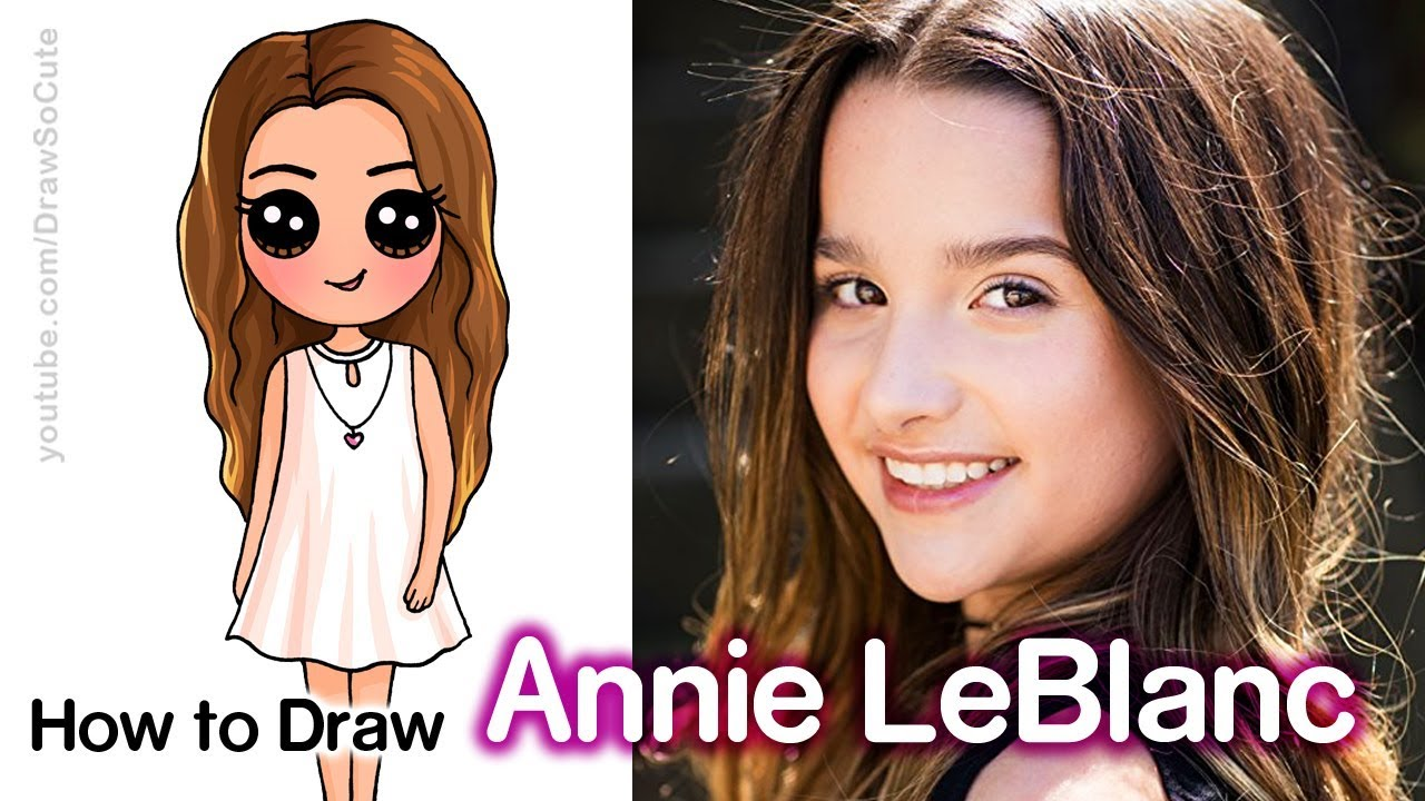 How To Draw Annie Leblanc Youtube Star Youtube