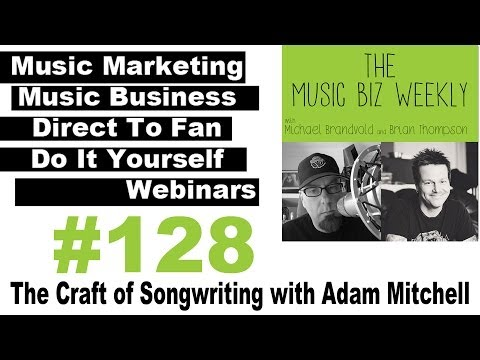 The Craft of Songwriting with Adam Mitchell, Award Winning P
