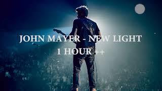 Download John Mayer - New Light (1 Hour Loop)