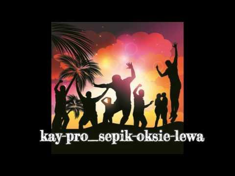 kay-pro_sepik-oksie-lewa - 2017