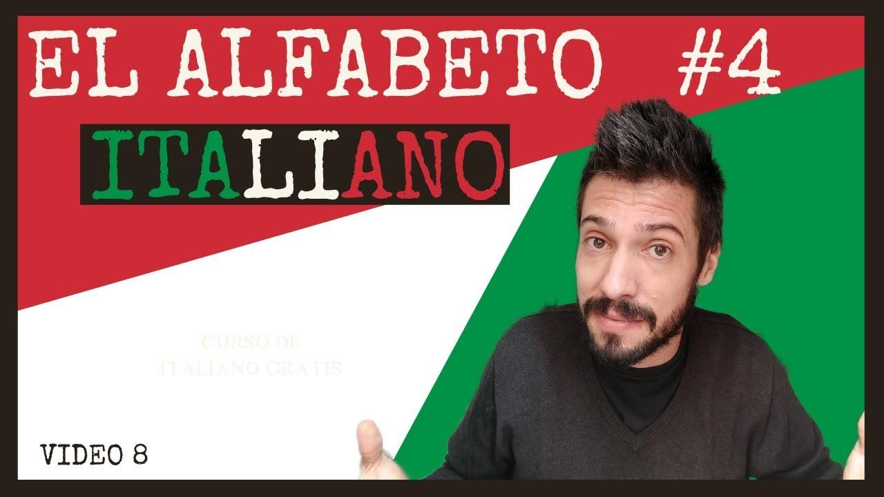 CURSO DE ITALIANO BÁSICO PARA PRINCIPIANTES - ✅ EL ALFABETO ITALIANO IV - #8