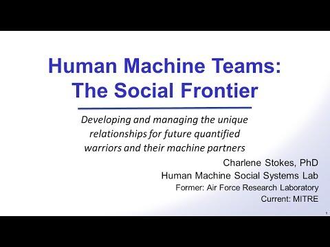 Human Machine Teams: The Social Frontier