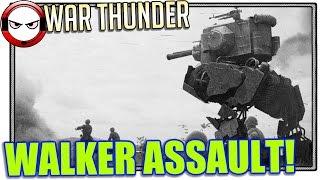 War Thunder Walker Assault! (War Thunder gameplay)