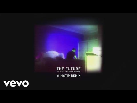 San Holo, James Vincent McMorrow - The Future (Wingtip Remix) [Audio]