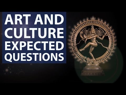 Art and Culture - Expected Questions - UPSC/IAS