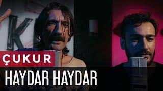Nebil Sayın feat. Gökhan Bölükçü - HAYDAR HAYDAR (Çukur Dizi Müziği) (Official Music Video)