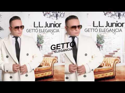 L.L. Junior - Gettó elegancia album DEMO (2018) letöltés