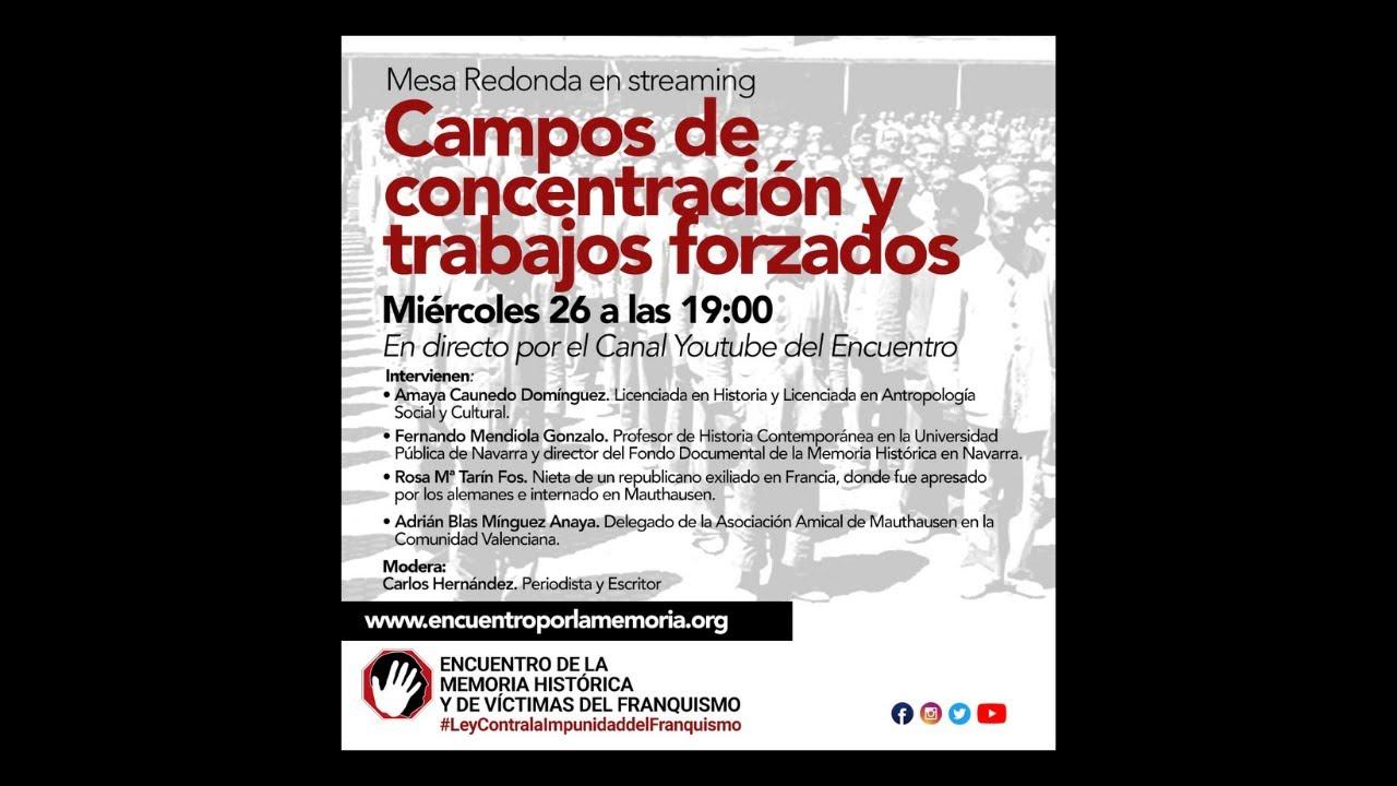 Campos de concentración y trabajos forzados.