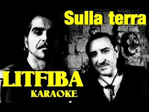 Sulla terra Litfiba karaoke cover Andrea Monterosso con testo base musicale instrumental