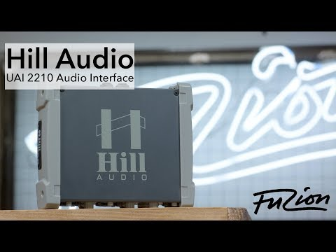 Hill Audio   Audio Interface Overview