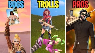 """PLEASE Don't Kill Me!"" BUGS vs TROLLS vs PROS - Fortnite Battle Royale Funny Moments"