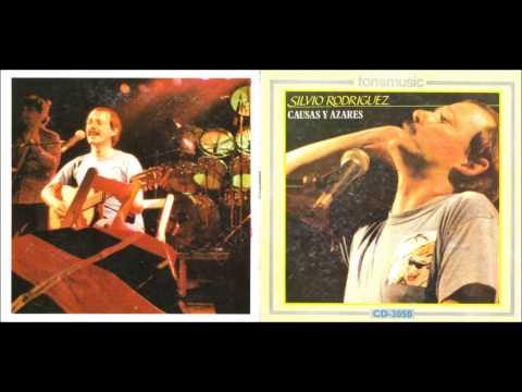 Silvio Rodríguez - Causas Y Azares - Álbum Completo (1986)