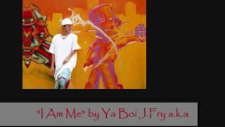 """""""I Am Me"""" by Jae Frai"""