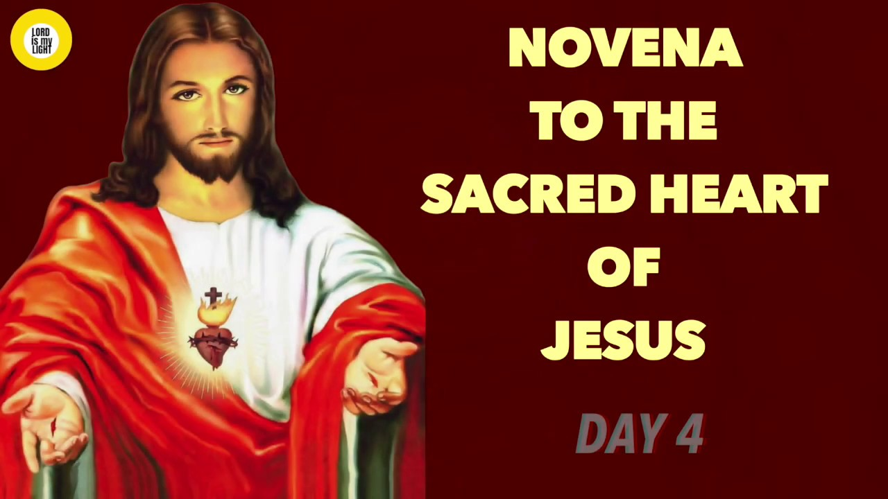 NOVENA TO THE SACRED HEART OF JESUS - (DAY 4) - YouTube