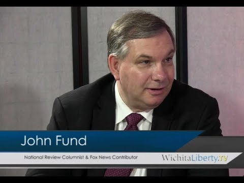 WichitaLiberty.TV: John Fund, National Review Columnist
