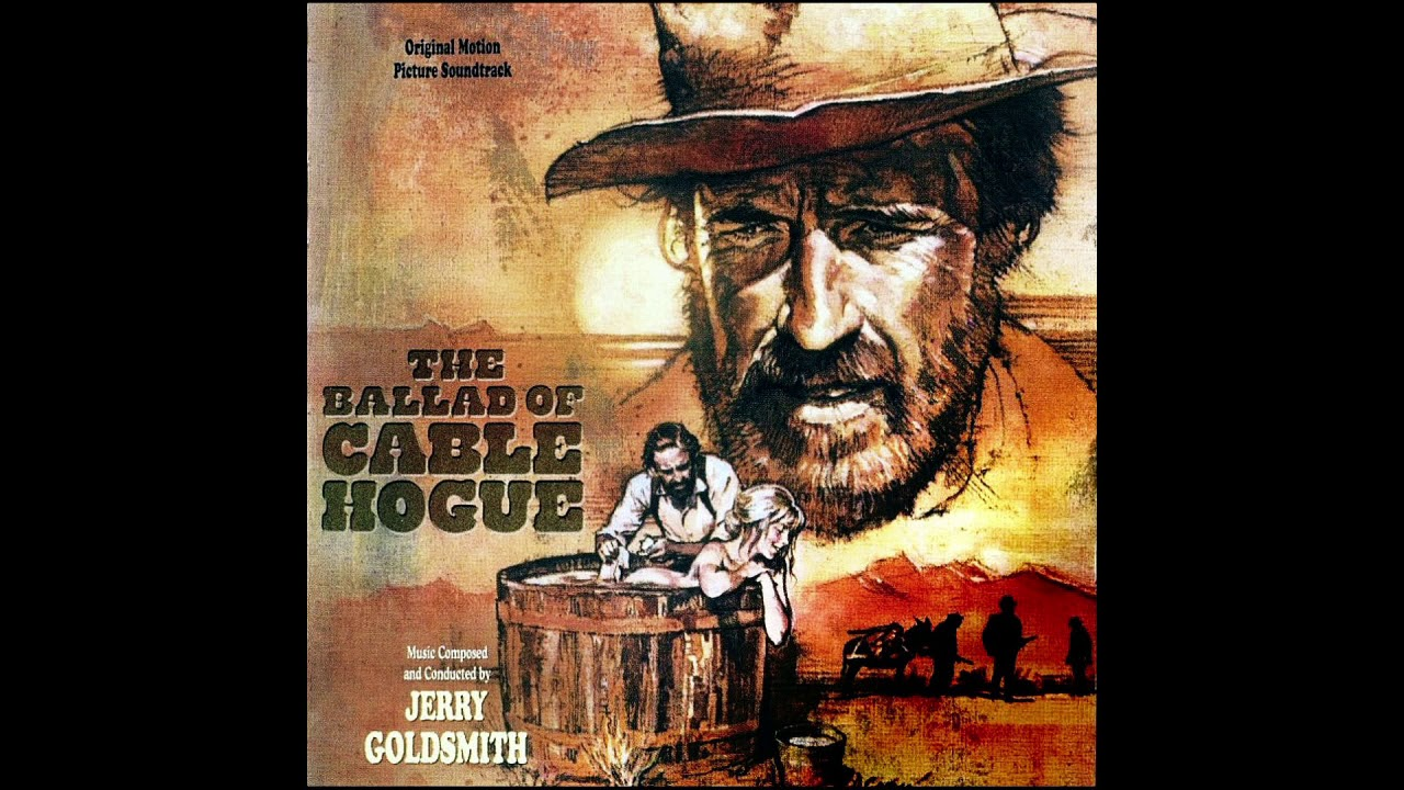 Download The Ballad Of Cable Hogue (1970) Soundtrack by Jerry Goldsmith