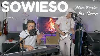 Mark Forster - Sowieso (Official Live Cover Video)