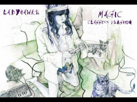 Ladyhawke (Magic - Classixx Version)