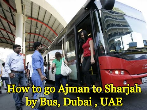 Job in Dubai 11 Ajman to Sharjah by Bus Part 1