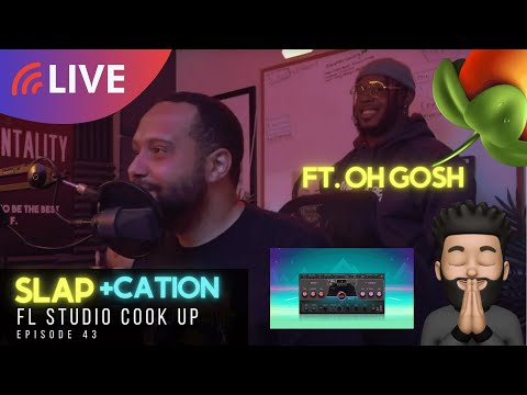 SLAP+CATION [ep. 43] Curtiss King & @Oh Gosh Leotus Making Beats In FL Studio [Bloody + High Hopes]