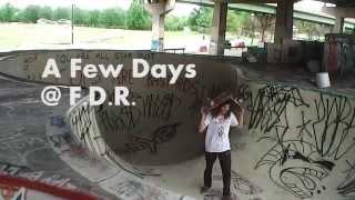 A Few Days @ FDR (Philadelphia)