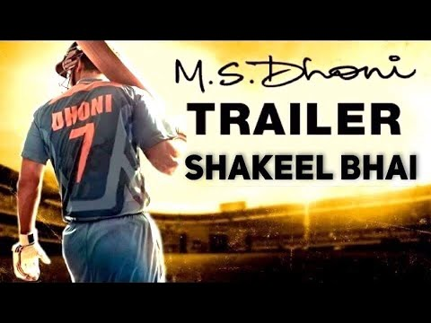 M.S.Dhoni - The Untold Story | Official Trailer |SHAKEEL BHAI | Sushant Singh Rajput |