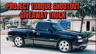 PROJECT TORQUE SHOW GIVEAWAY TRUCK