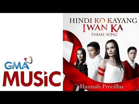 Hindi Ko Kayang Iwan Ka | Hannah Precillas | Official Lyric Video