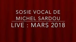 SOSIE VOCAL DE MICHEL SARDOU – HD 2018